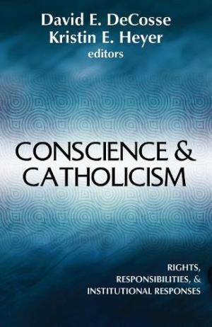 Conscience And Catholicism (Paperback)