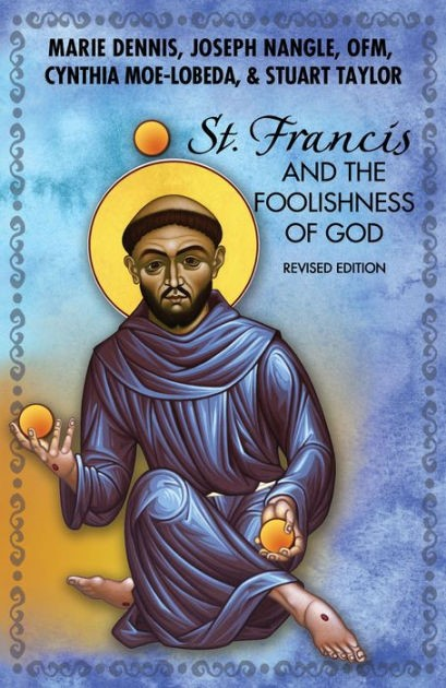 St. Francis And The Foolishness Of God (Paperback)