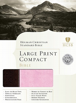 HCSB Large Print Compact Bible, Chocolate/Pink Leathertouch (Imitation Leather)