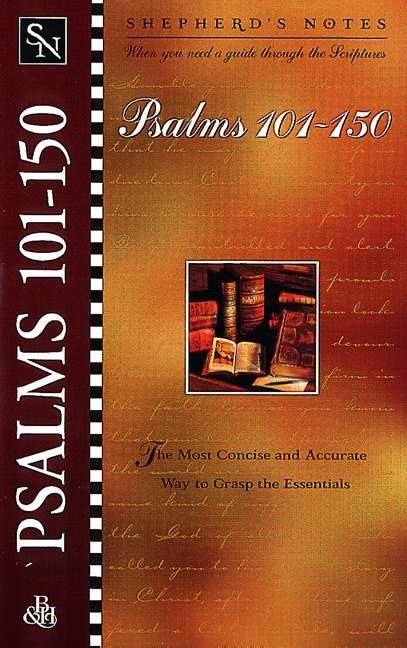 Shepherd'S Notes: Psalms 101-150 (Paperback)