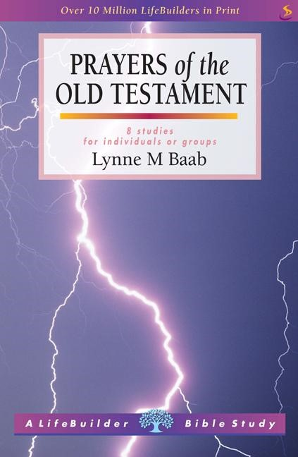 Lifebuilder: Prayers Of The Old Testament (OT) (Paperback)