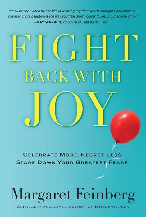 Fight Back With Joy (Paperback)