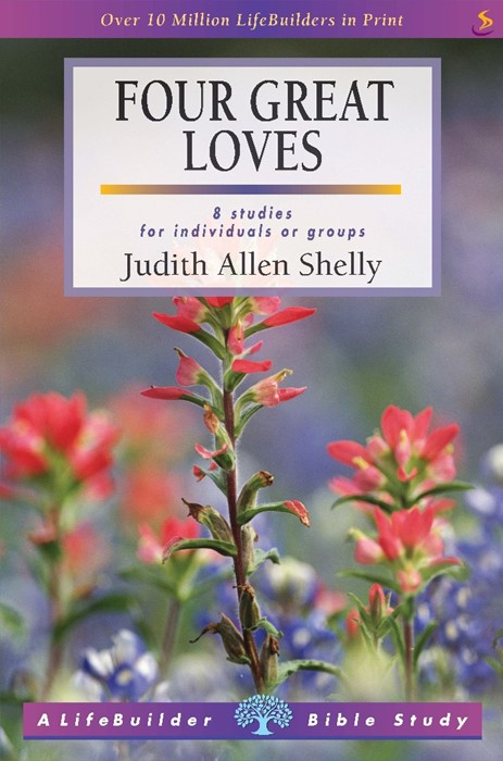 Lifebuilder: Four Great Loves (Paperback)