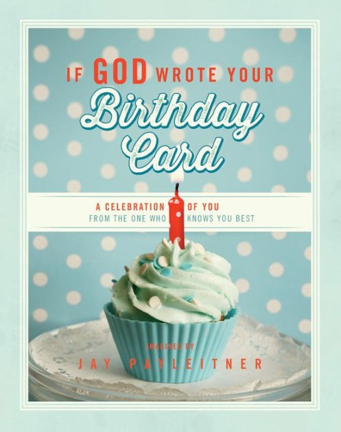 If God Wrote Your Birthday Card (Hard Cover)