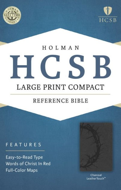 HCSB Large Print Compact Bible, Charcoal Leathertouch (Imitation Leather)