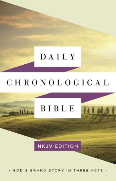 NKJV Daily Chronological Bible:  Hardcover (Hard Cover)