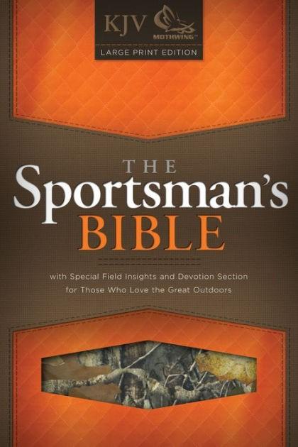The KJV Sportsman's Large Print Bible (Bonded Leather)