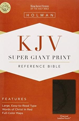 KJV Super Giant Print Reference Bible, Charcoal Leathertouch (Imitation Leather)