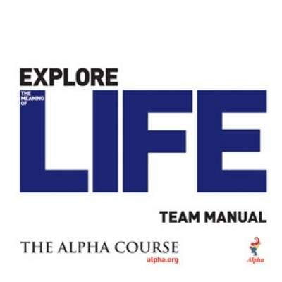 Alpha Course Team Manual Exp Lif