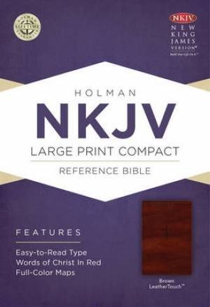 NKJV Large Print Compact Reference Bible, Brown Leathertouch (Imitation Leather)