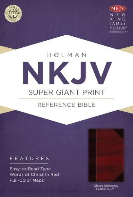 NKJV Super Giant Print Reference Bible, Classic Mahogany (Imitation Leather)