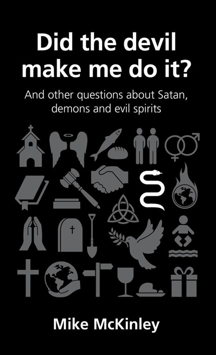 Did The Devil Make Me Do It? (Questions Christans Ask) (Paperback)