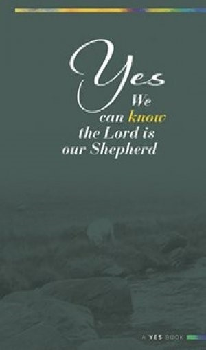 Yes: We Can Know... Shepherd (Paperback)