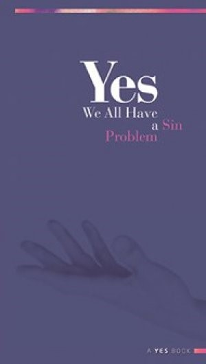 Yes: We All Have A Sin Problem (Paperback)
