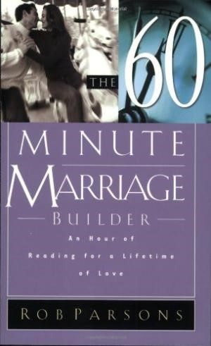 The Sixty Minute Marriage Builder (Paperback)
