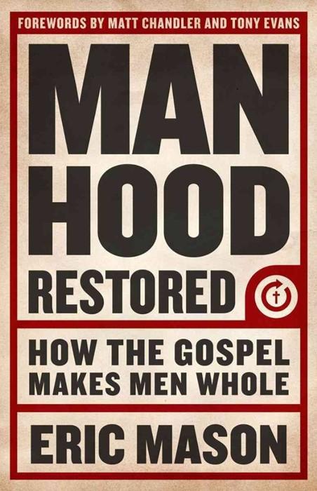 Manhood Restored (Paperback)
