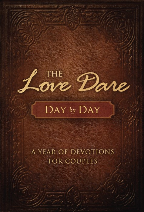 The Love Dare Day By Day (Hard Cover)