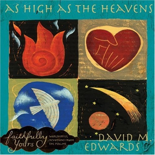 Faithfully Yours: As High As The Heavens with CD (Hard Cover)