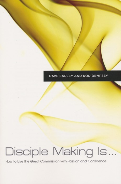 Disciple Making Is . . . (Paperback)