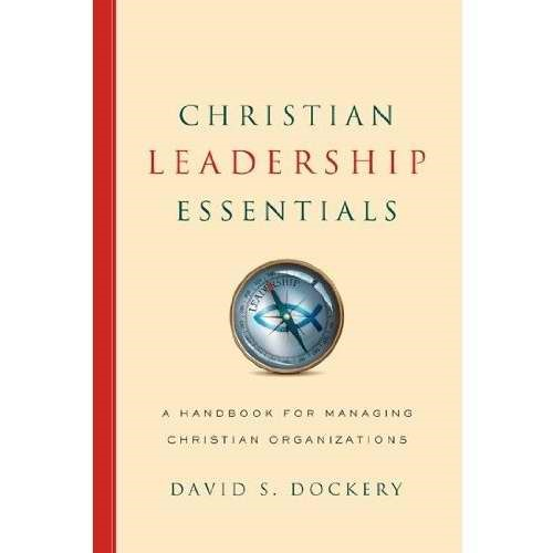 Christian Leadership Essentials (Hard Cover)