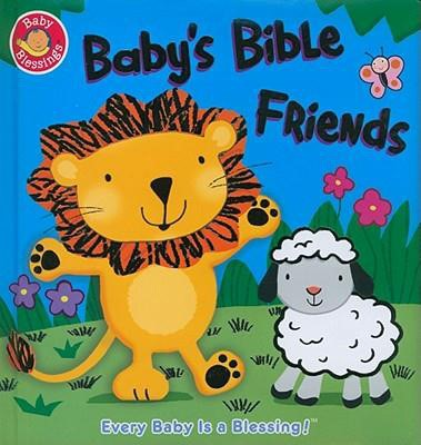 Baby's Bible Friends (Board Book)