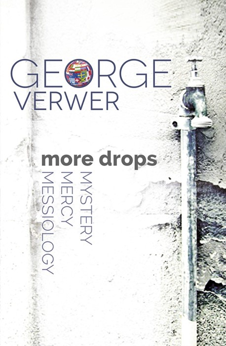 More Drops: Mystery, Mercy, Messiology (Paperback)