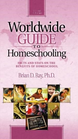 Worldwide Guide To Homeschooling (Paperback)