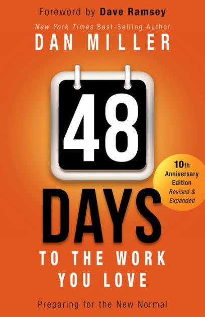 48 Days To The Work You Love (Hard Cover)