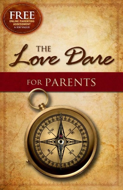 The Love Dare For Parents (Paperback)