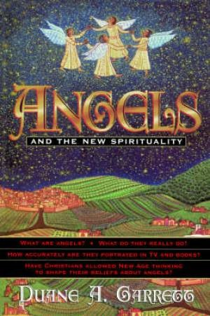 Angels And The New Spirituality (Paperback)