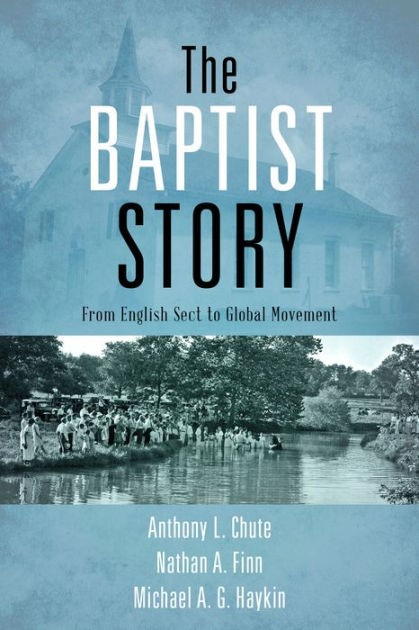 The Baptist Story (Hard Cover)