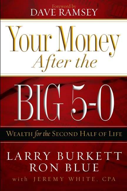 Your Money After The Big 5-0 (Paperback)