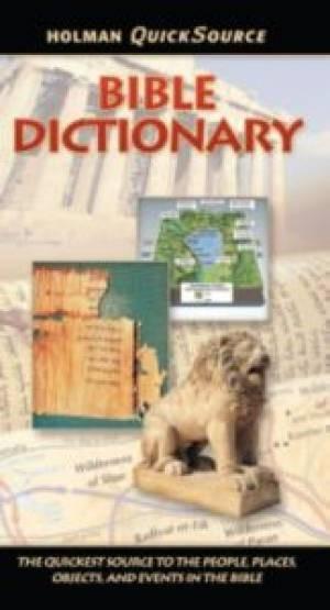 Holman Quicksource Bible Dictionary (Paperback)