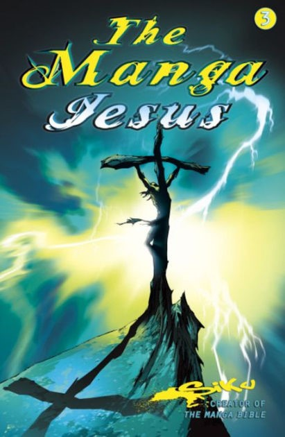 The Manga Jesus Book Three (Paperback)