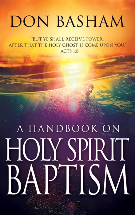 Handbook On Holy Spirit Baptism (Paperback)