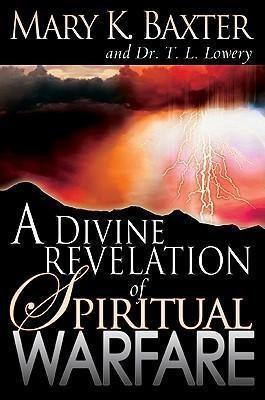 Divine Revelation Of Spiritual Warfare (Paperback)