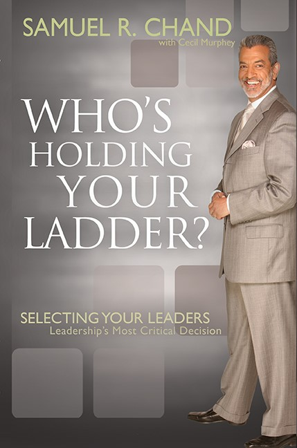 Who's Holding Your Ladder? (Hard Cover)