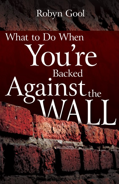 What To Do When Youre Backed Against The Wall (Paperback)