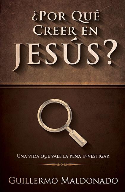 ¿por Qué Creer En Jesús? (Paperback)