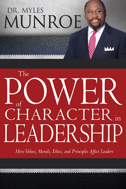 Power Of Character In Leadership (Hard Cover)