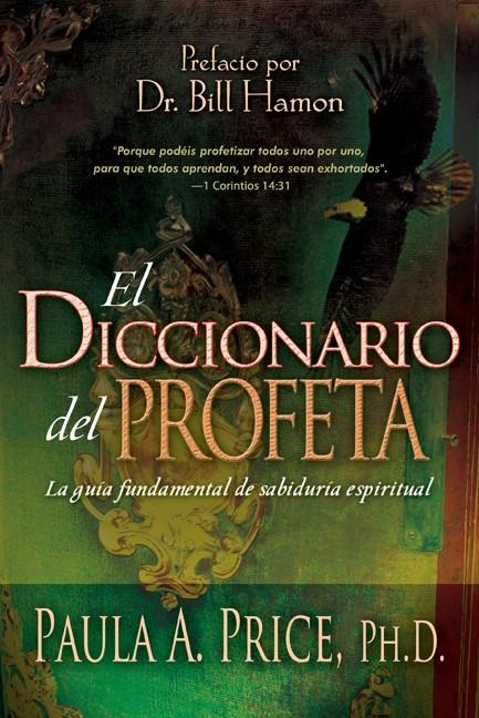 El Diccionario del Profeta (Paperback)