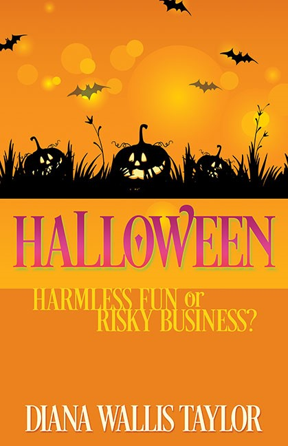 Halloween: Harmless Fun Or Risky Business? (Paperback)