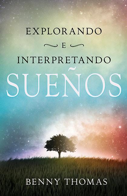 Explorando E Interpretando Los Sueños (Paperback)