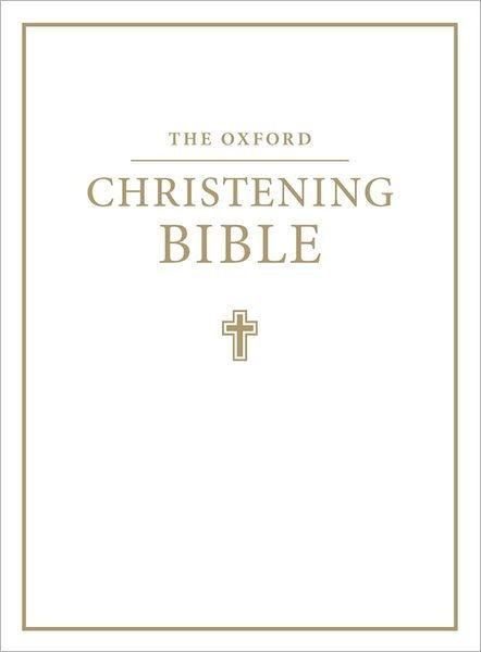 KJV Oxford Christening Bible, White (Hard Cover)