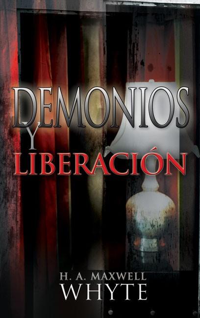 Demons & Deliverance (Paperback)