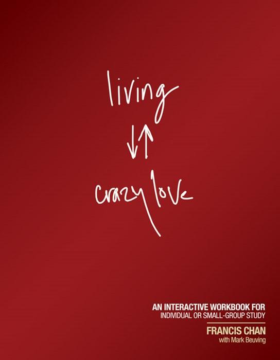 Living Crazy Love (Paperback)