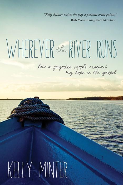 Wherever The River Runs (Paperback)