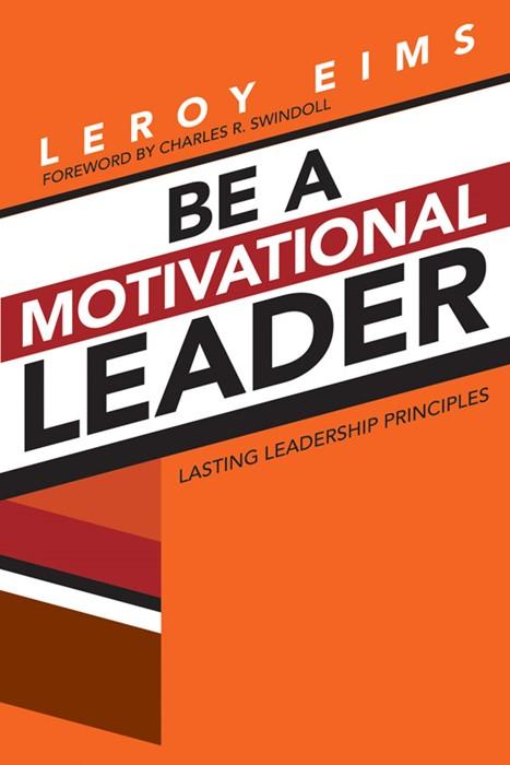Be A Motivational Leader (Paperback)