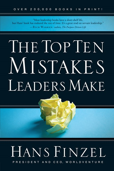 The Top Ten Mistakes Leaders Make (Paperback)
