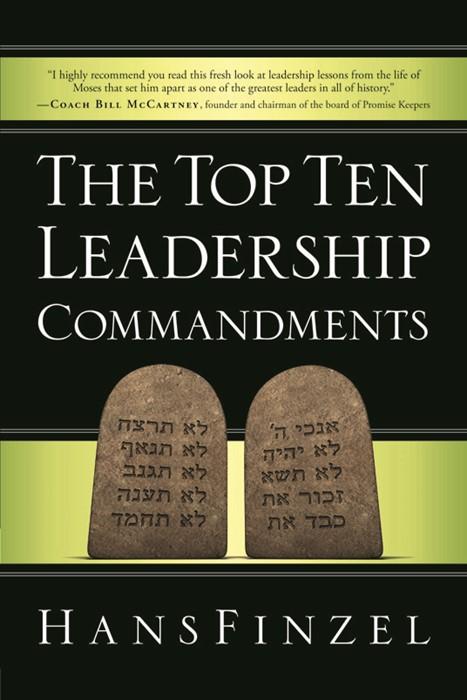 The Top Ten Leadership Commandments (Paperback)
